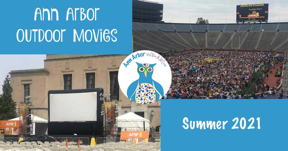 Ann Arbor Outdoor Movies Summer 2021