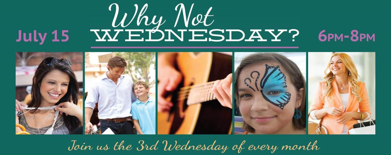 July's Why Not Wednesday at Arbor Hills