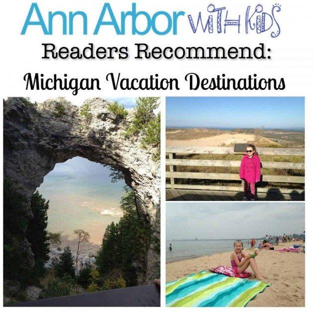 Readers Recommend Michigan Vacation Destinations
