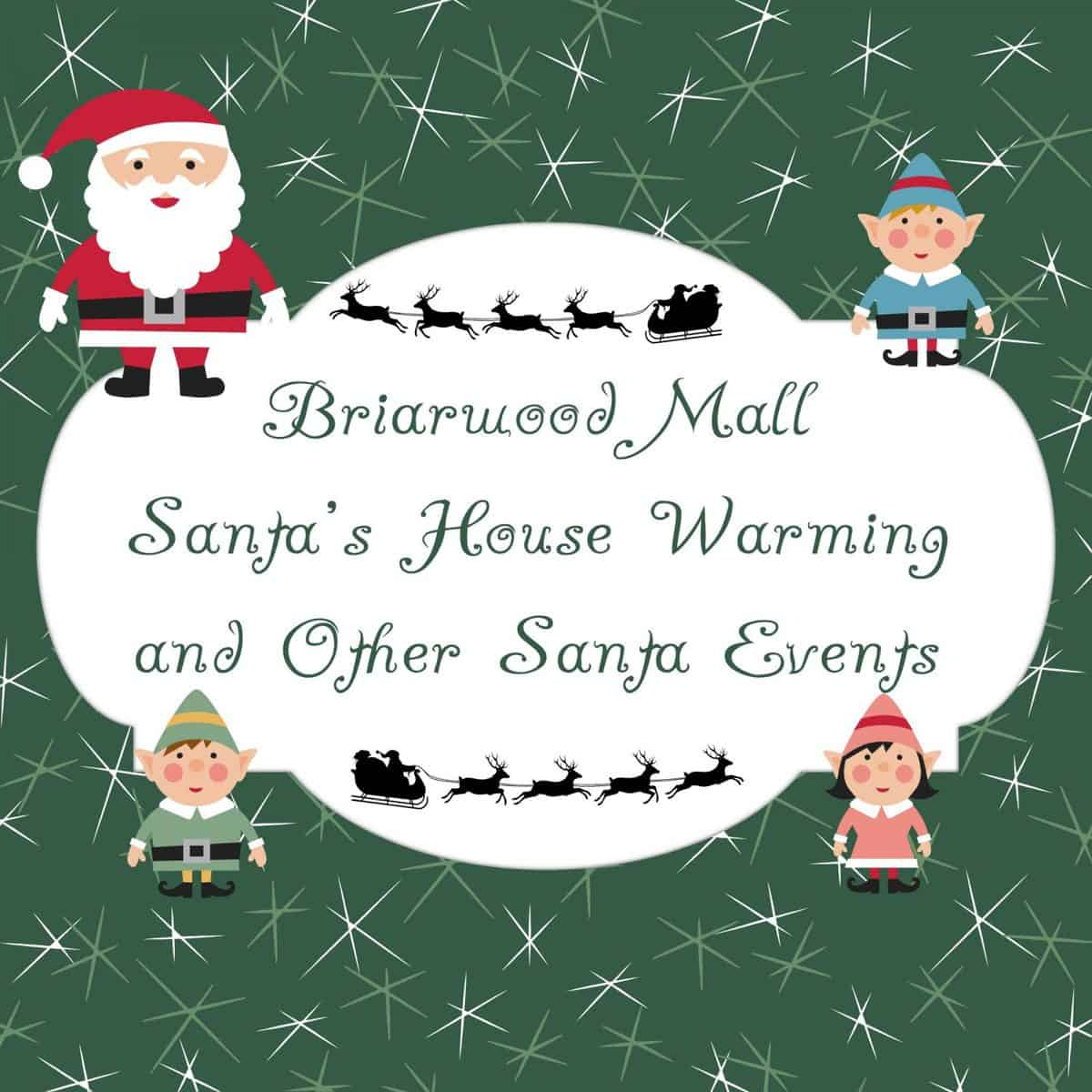 Briarwood Mall Santa Arrival & Other Events | A2withKids