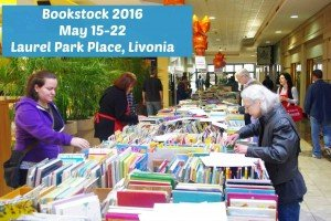 Bookstock 2016 - May 15-22 - Laurel Park Place, Livonia