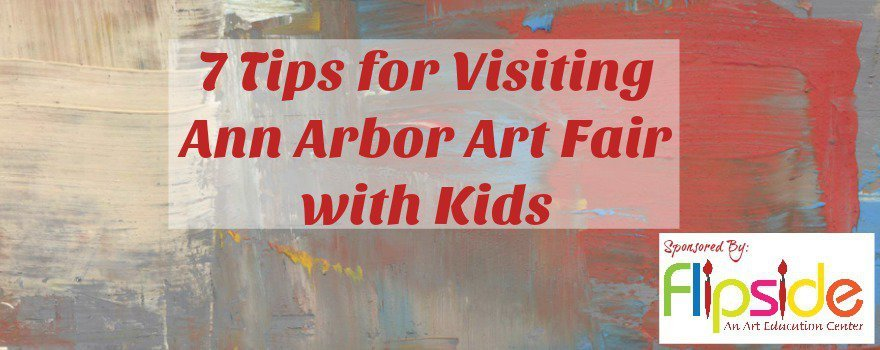 7-tips-for-visiting-ann-arbor-art-fair-with-kids-featured