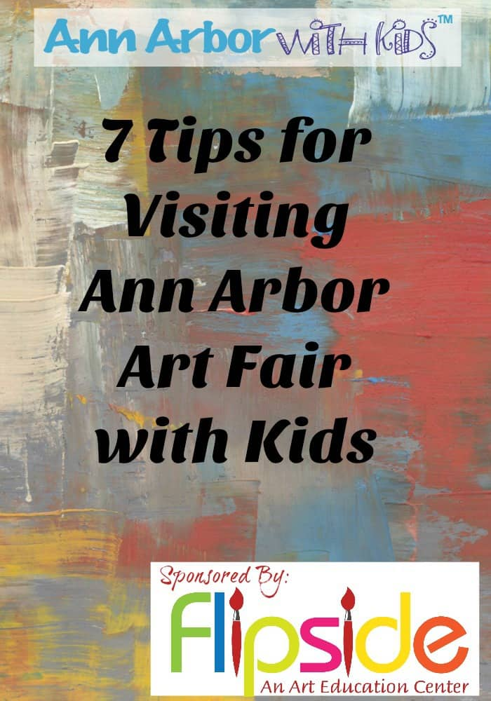 7-tips-for-visiting-ann-arbor-art-fair-with-kids-pinterest