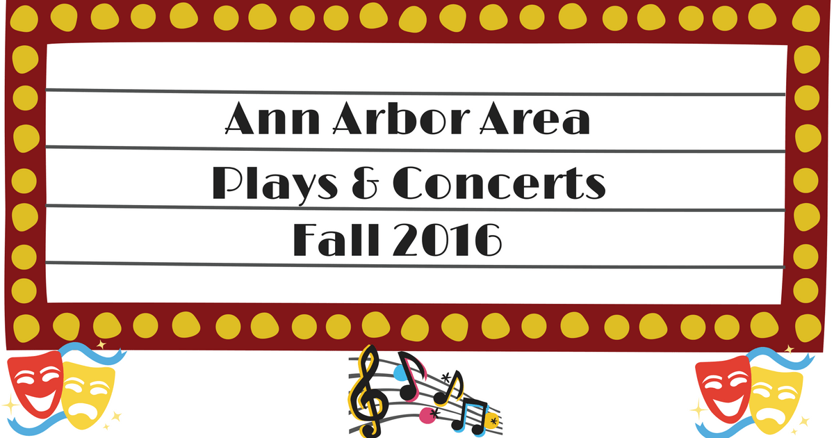 Fall 2016 Ann Arbor Area Performances