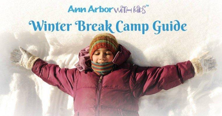 Ann Arbor Holiday Break Camp Guide