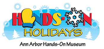 Ann Arbor Hands-On Museum Hands On Holidays