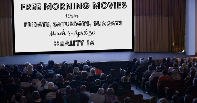 Ann Arbor Free Movies - Morning Movie Series at Quality 16 for Spring 2017