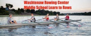 Washtenaw Rowing Center - Middle School Learn to Row