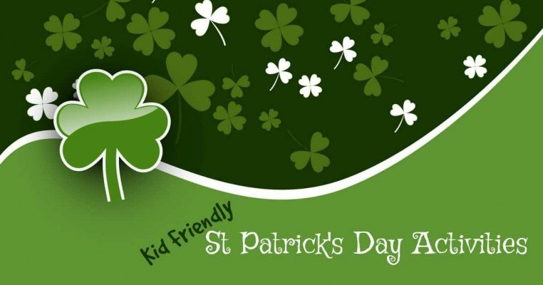 Kid Friendly St Patrick's Day Activities