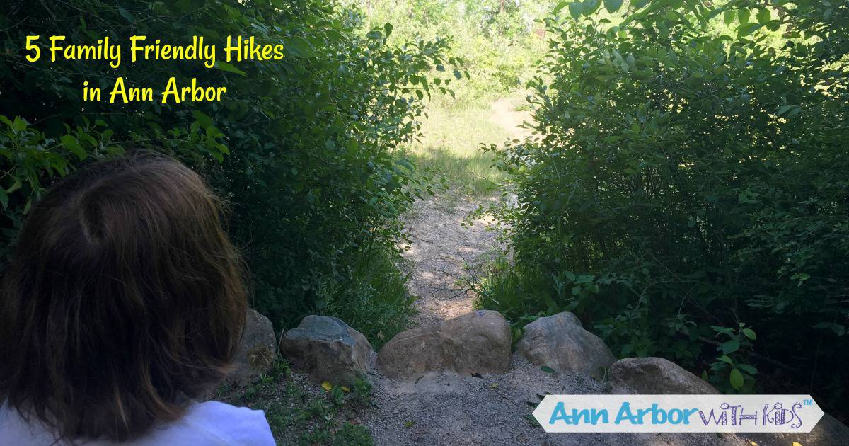 5 Family Friendly Ann Arbor Hikes