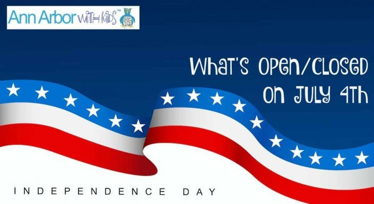 What's Open in Ann Arbor on July 4th