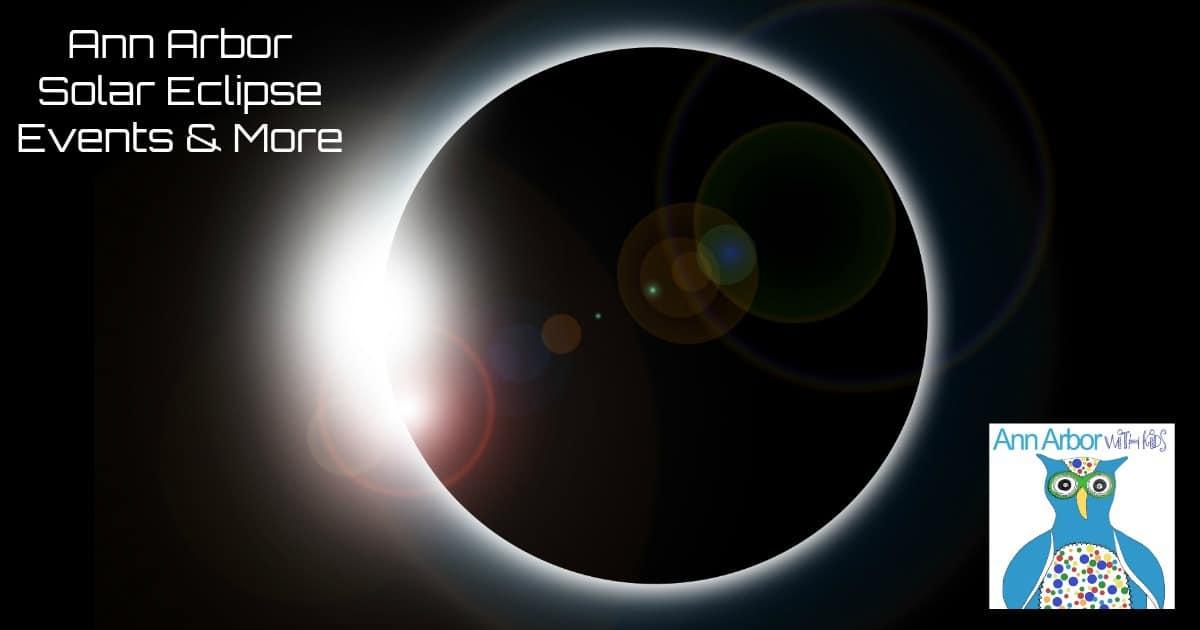 Ann Arbor Solar Eclipse Events & Information