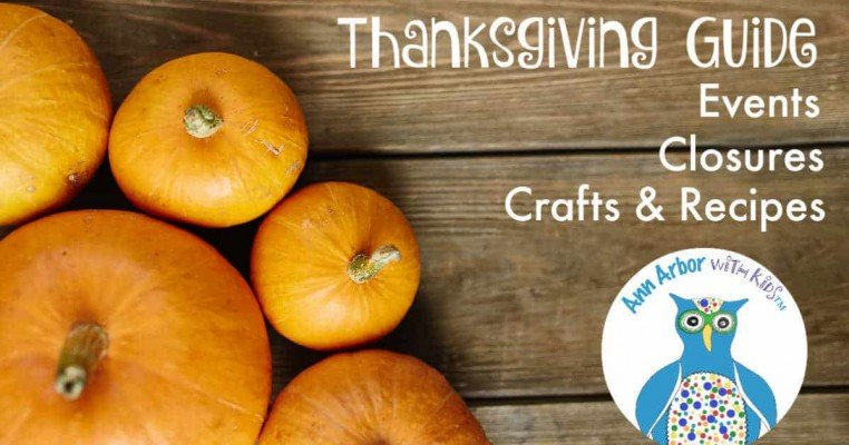 Ann Arbor Thanksgiving Guide - Events, Closures, Activities