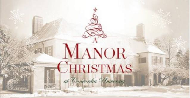 Manor Christmas at Concordia University