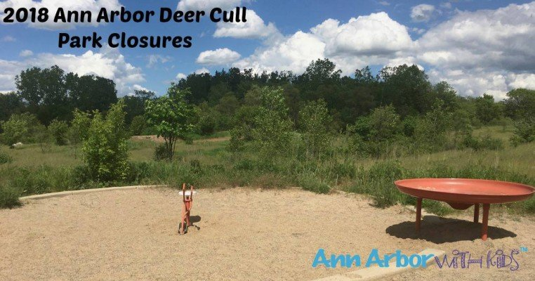 2018 Ann Arbor Deer Cull Park Closures
