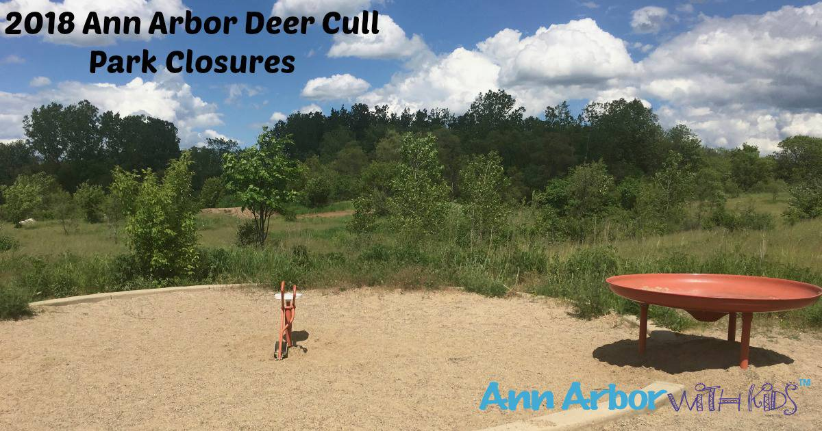 2018 Ann Arbor Deer Cull Park Closures
