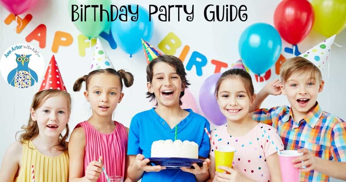Ann Arbor Birthday Party Guide