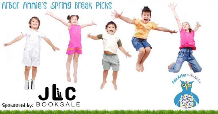 Arbor Annie's Spring Break Picks