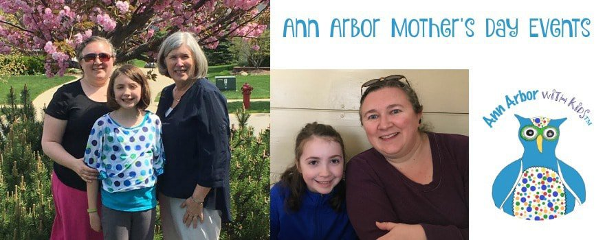 Ann Arbor Mother's Day Events