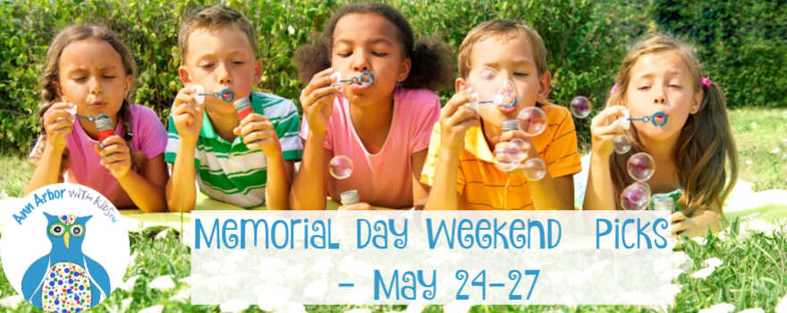 Arbor Annie's Memorial Day Weekend Picks - May 24-27