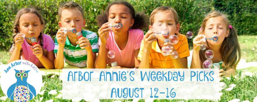 Arbor Annie's Weekday Picks - August 12-16