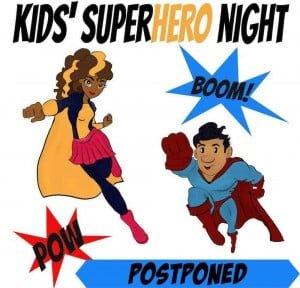 Kids Superhero Night - POSTPONED