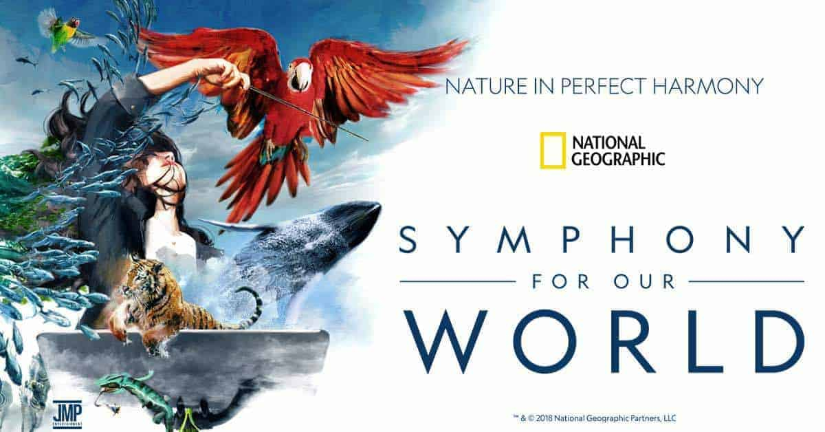 National Geographic - Symphony for the World