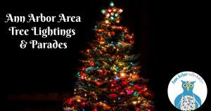 Ann Arbor Christmas Tree Lightings and Christmas Parades