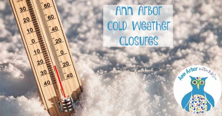 Ann Arbor Cold Weather Closures