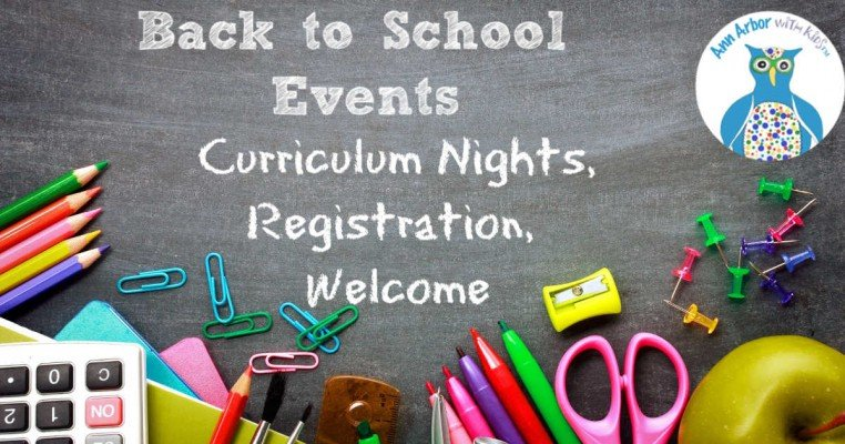 Ann Arbor Back to School Events - Curriculum Nights, Registration, Welcome Events