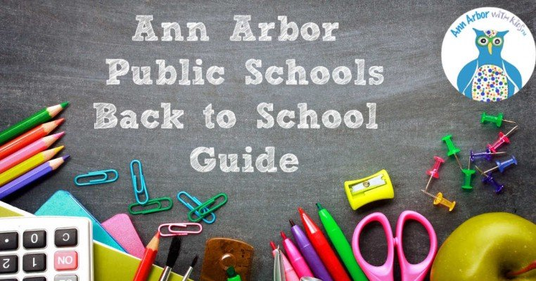 Ann Arbor Public Schools Back to School Guide