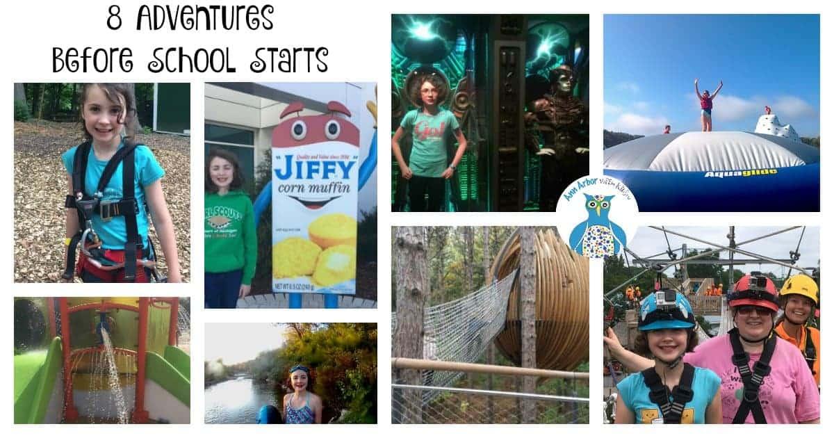 8 Adventures Before School Starts