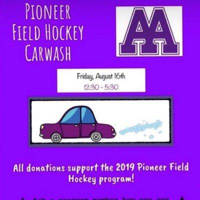 Pioneer Field Hockey Carwash - August 16 12:30-5:30p - Proceeds benefit 2019 Pioneer Field Hockey Team