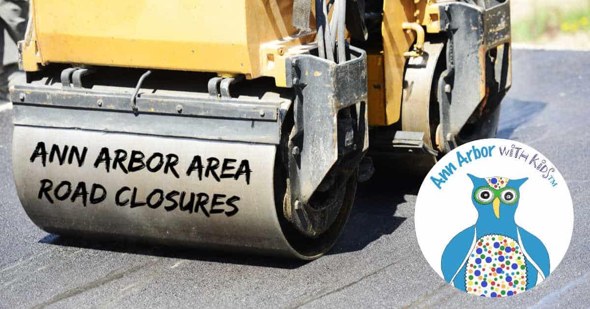 Ann Arbor Construction Road Closures