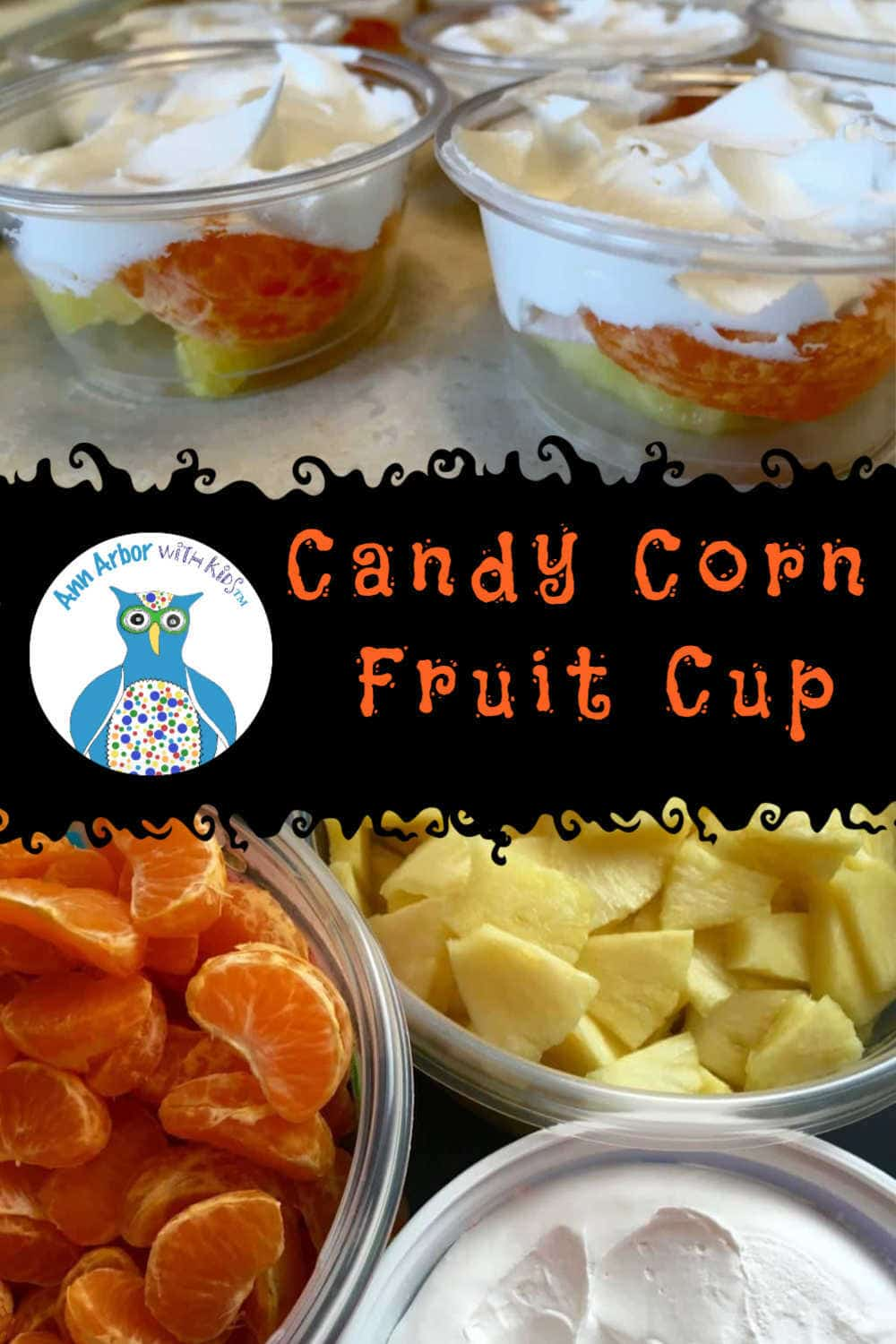 Candy Corn Fruit Cup - Pinterest Image