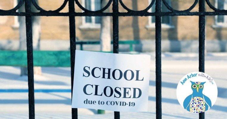 Ann Arbor Schools Closed due to COVID-19
