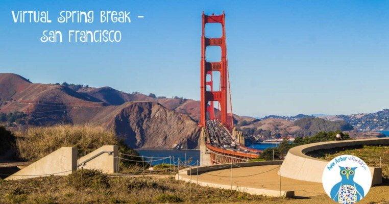 Virtual Spring Break - San Francisco
