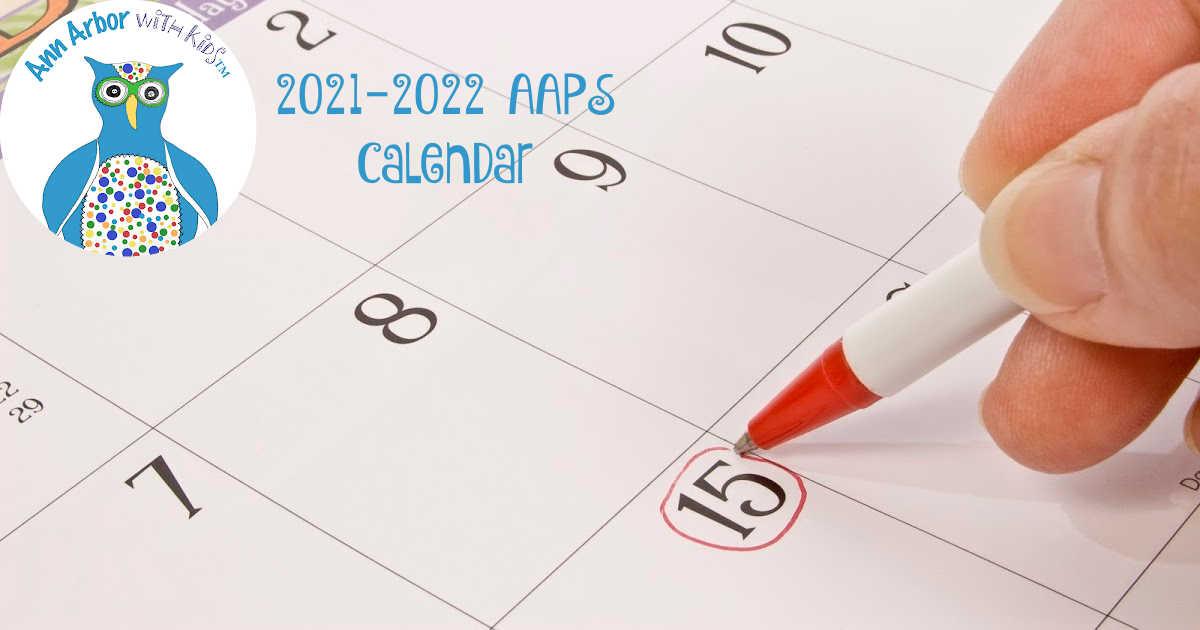 2021-2022 Ann Arbor Public Schools Calendar