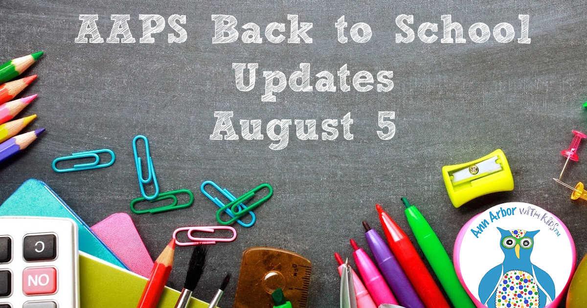 Ann Arbor Back to School Updates - August 5