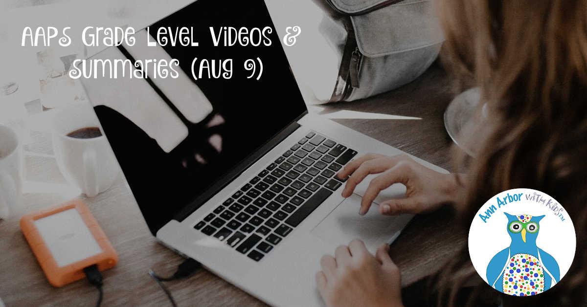 AAPS Grade Level Videos & Summaries - August 9, 2020