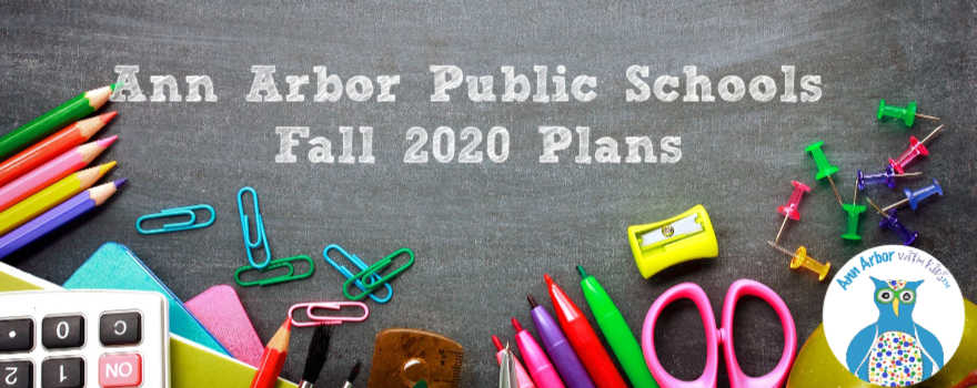 Ann Arbor Public Schools - Fall 2020 Plans