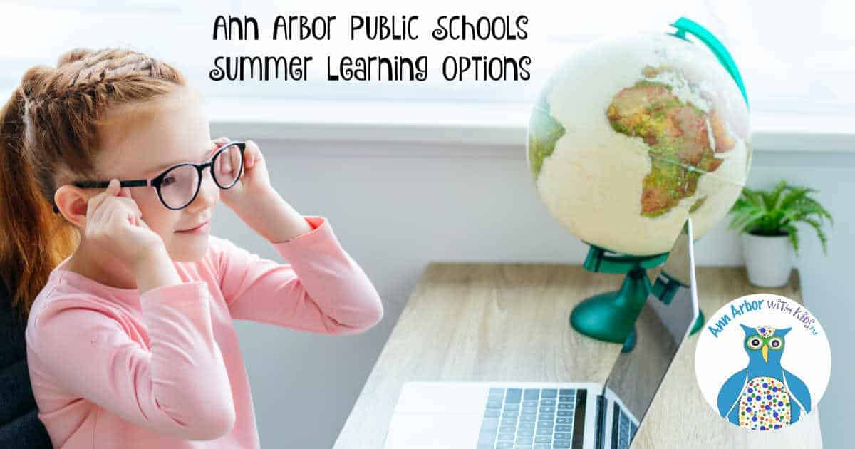 Ann Arbor Public Schools - Summer Learning Options