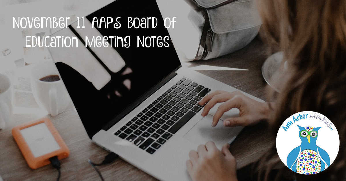 AAPS Board of Education Meeting Notes - November 11
